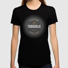 Future Rabbi - Toraholic, Powered by Coffee and Torah - Jewish Humor T-shirt