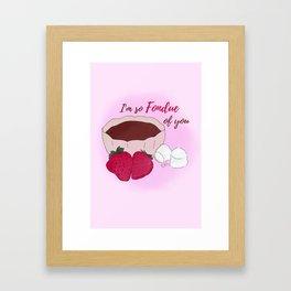 I'm so fondue of you Framed Art Print