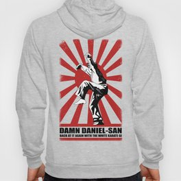 Damn Daniel-san Hoody