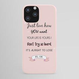 BTS Quote iPhone Case