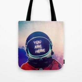 Where You Are Tote Bag