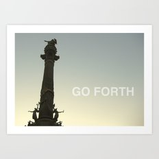 Go Forth Art Print