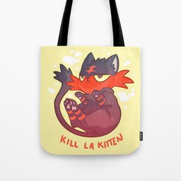Litten Kill La Kitten Tote Bag