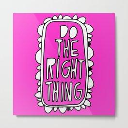 Rule #1: Pink Metal Print