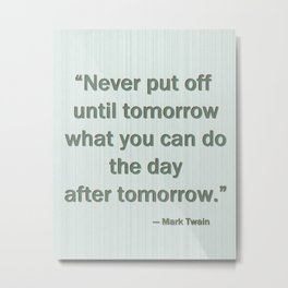 Mark Twain quote typography Metal Print