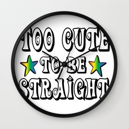 too cute - Gay Pride T-Shirt Wall Clock