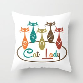 Crazy Cat Lady 2 Throw Pillow
