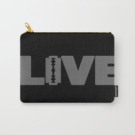 to live dangerously Carry-All Pouch