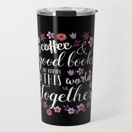 Good Coffee & Books Travel Mug