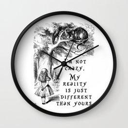 I'm not crazy Wall Clock