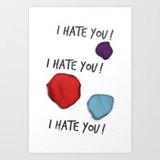 Dandy (I Hate You!) Art Print