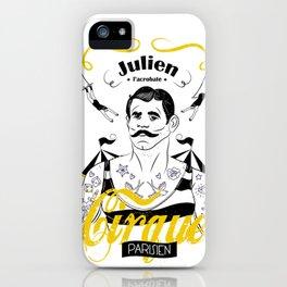 Julien l'acrobate iPhone Case