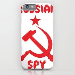 Russian spy. Funny russia. Putin. Gift iPhone Case