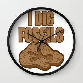 I Dig Fossils Earth Science Geology Paleontology Gift Wall Clock