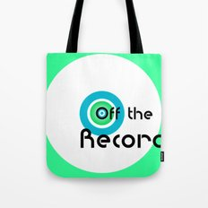 Off the Record - white Tote Bag