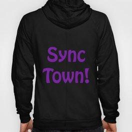 Sync Town! Hoody