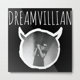 Dreamvillian Metal Print