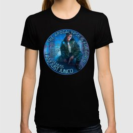 Junco - The apocalypse is for girls T-shirt