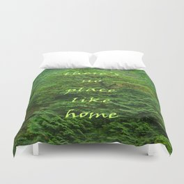 there's no place like home Duvet Cover