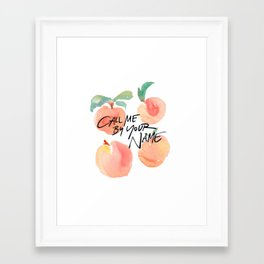 Call Me By Your Name - Peaches Framed Art Print