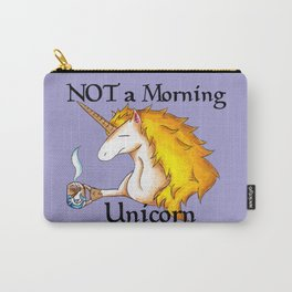NOT a Morning Unicorn Carry-All Pouch
