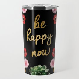 FLORAL CROWN BE HAPPY Travel Mug