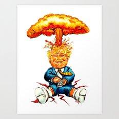 Nuclear Trump Art Print