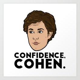 Confidence, Cohen Art Print