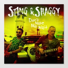 Sting & Shaggy Canvas Print