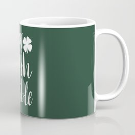 Part Irish All Trouble Coffee Mug