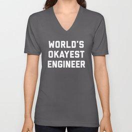 World's Okayest Engineer Funny Quote Unisex V-Neck