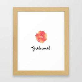 Bridesmaid Watercolor Flower Framed Art Print
