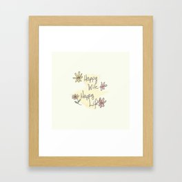 Happy Wife Happy Life quote Framed Art Print
