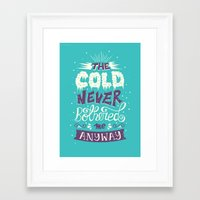 risa rodil Framed Art Prints featuring Cold Never Bothered Me Anyway by Risa Rodil