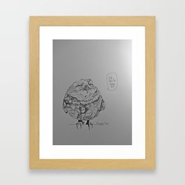 That's the shit! Framed Art Print