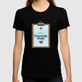 Chronically Single T-shirt