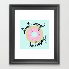 Donut Worry Be Happy Framed Art Print
