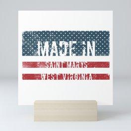 Made in Saint Marys, West Virginia Mini Art Print