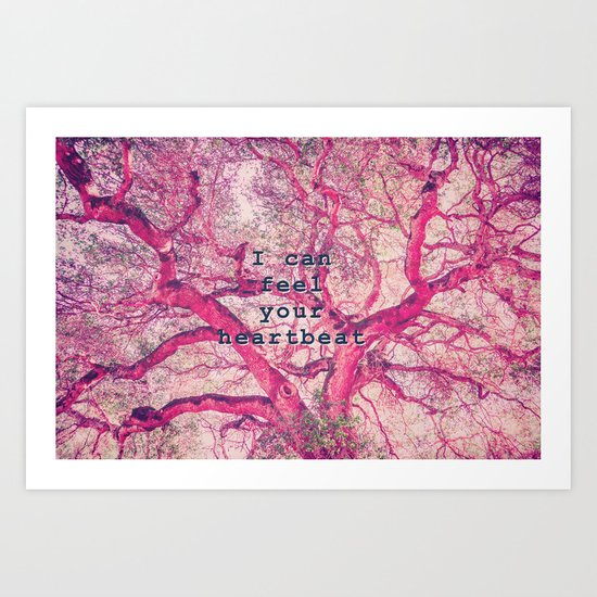 Arterial...I can feel your heartbeat Art Print