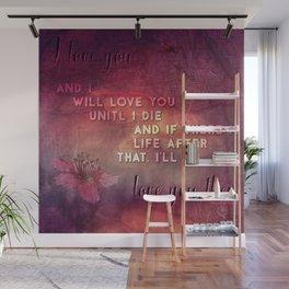 I'll love you Wall Mural