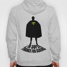 I'm Super, Thanks for Asking! Hoody
