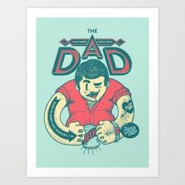 THE DAD Art Print