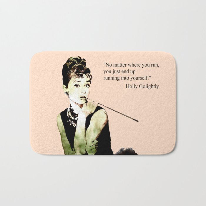 MISS GLOLIGHTLY - Breakfast at Tiffany´s - QUOTE Bath Mat