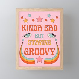 SAD BUT GROOVY Framed Mini Art Print