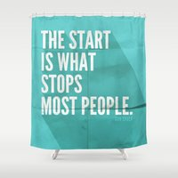 sayings Shower Curtains featuring The Start by Zeke Tucker