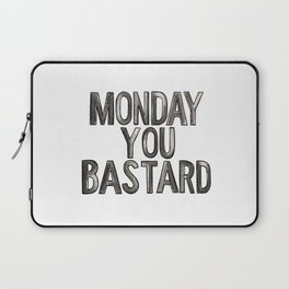 Monday Bastard Laptop Sleeve