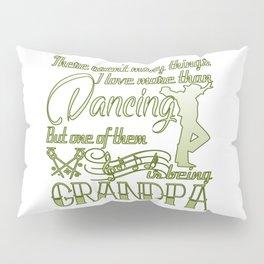 Dancing Grandpa Pillow Sham