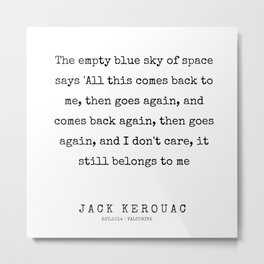 77   | 200228 |  Jack Kerouac Quotes | Jack Kerouac Poems Metal Print