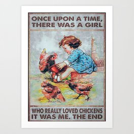 Animals Girl Love Chicken Upon A Time Art Print