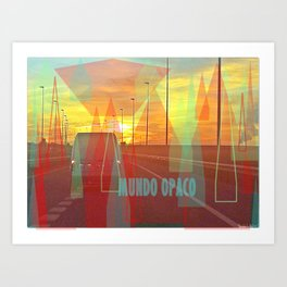 Opaque world Art Print
